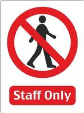 STAFF ONLY WARNING STICKER DECAL SIGN A5 (145mm x 195mm) OFFICE WAREHOUSE